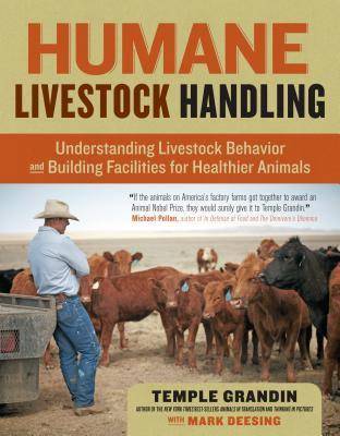 Humane Livestock Handling By Grandin, Temple/ Deesing, Mark