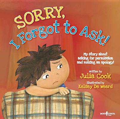 Sorry, I Forgot to Ask! By Cook, Julia